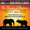 Malcolm Arnold: Roots of Heaven, David Copperfield