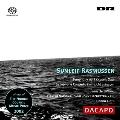 ラスムセン: 交響曲第1番「海洋時代」、サクソフォン協奏曲 「光に向かって」