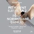 Grieg: Peer Gynt Suites No.1, No.2, Four Norwegian Dances Op.35