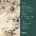 T.Tallis: Missa Puer Natus est Nobis, Salvator Mundi Domine, etc