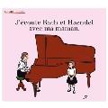 J'ecoute Bach et Handel avec ma Maman