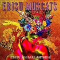 EBISU ANIMAL ANTHEM [CD+DVD]<初回限定盤>