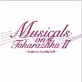 Musicals on Takarazuka -studio recording selection II-