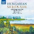 Hungarian Serenade - ハンガリーのセレナード