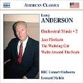 アンダーソン:管弦楽作品集 第2集