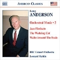 Leroy Anderson: Orchestral Music Vol.2 / Leonard Slatkin(cond), BBC Concert Orchestra, etc