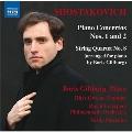 Shostakovich: Piano Concertos No.1, No.2, String Quartets No.2, No.8 (arranged for piano by Boris Giltburg)