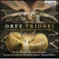 C.Orff: Trionfi