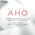 Aho: Soprano Saxophone Concerto, Quintet for Winds and Piano, etc