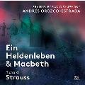 R.Strauss: Ein Heldenleben & Macbeth