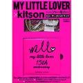 ハーモニー / MY LITTLE LOVER × kitson