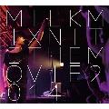 MILKMIX NITE THE MOVIE 2014<限定盤>
