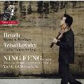ブルッフ: ヴァイオリンと管弦楽のためのスコットランド幻想曲 Op.46、チャイコフスキー: ヴァイオリン協奏曲 Op.35<限定盤>
