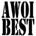 AWOI BEST [2CD+DVD]<初回限定盤>