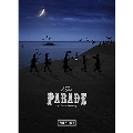 THE PARADE ~30th anniversary~ [2Blu-ray Disc+4SHM-CD+PHOTOBOOK]<完全生産限定盤> Blu-ray Disc