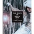 THE TOUR OF MISIA 2008 EIGHTH WORLD