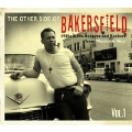 The Other Side Of Bakersfield Vol.1