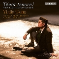Tenor tenore! - French and Itatian Opera Arias