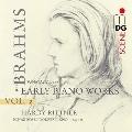 ブラームス: ピアノ作品集 Vol.2