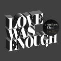 Love Was Enough: 1st Mini Album