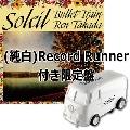ソレイユ [12inch+自走式レコードプレーヤーRecord Runner(WHITE)]<限定盤>