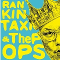 RANKIN TAXI & The POPS ep<限定盤>