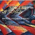 David Baker: Singers of Songs, Weavers of Dreams