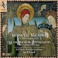 アラゴン王アルフォンソ5世寛大王(1396-1458)~モンテカッシーノ修道院の歌曲集~王宮の音楽 Vol.2