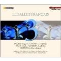 Le Ballet Francais - Delibes: Coppelia; Chopin: Les Sylphides; Adam: Giselle; Massenet: Cendrillon; Debussy: La Boite a Joujoux