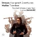 R.シュトラウス: 交響詩「ツァラトゥストラはかく語りき」、マーラー: 交響詩「葬礼」