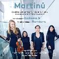 Martinu: Double Concertos for Violin & Piano