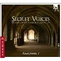 Secret Voices - Chant & Polyphony from the Las Huelgas Codex C.1300