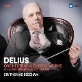 ディーリアス: 管弦楽&合唱作品集、歌劇《村のロメオとジュリエット》、歌曲集<限定盤>