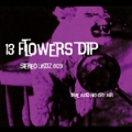13 TOWERS / 13 FLOWERS
