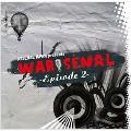 WAR★SENAL -Episode2-