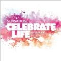 Sensation '10 - Celebrate Life