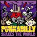 Punkabilly Shakes The World vol.3
