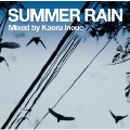 Summer Rain Mixed by Kaoru Inoue