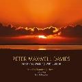 ピーター・マクスウェル・デイヴィス: 演奏会用序曲《冬の引き潮》、丘の呪文、他