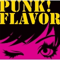 PUNK! FLAVOR