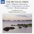 The Russian Oboe; Rimsky-Korsakov, Gliere, Luft, etc / Ivan Paisov(ob), Natalia Shcherbakova(p)