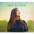 Here And Now ~今ここに