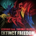 EXTINCT FREEDOM
