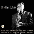 The Passion Of Charlie Parker (digisleeve)<限定盤>