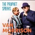 The Prophet Speaks