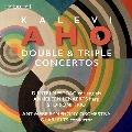 カレヴィ・アホ: 二重協奏曲・三重協奏曲