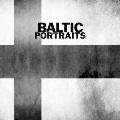 Baltic Portraits