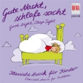 Good Night, Sleep Tight - Classical Music for Children