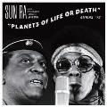 PLANETS OF LIFE OR DEATH<タワーレコード限定価格盤>