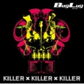 KILLER×KILLER×KILLER [CD+DVD]<初回限定生産盤B>